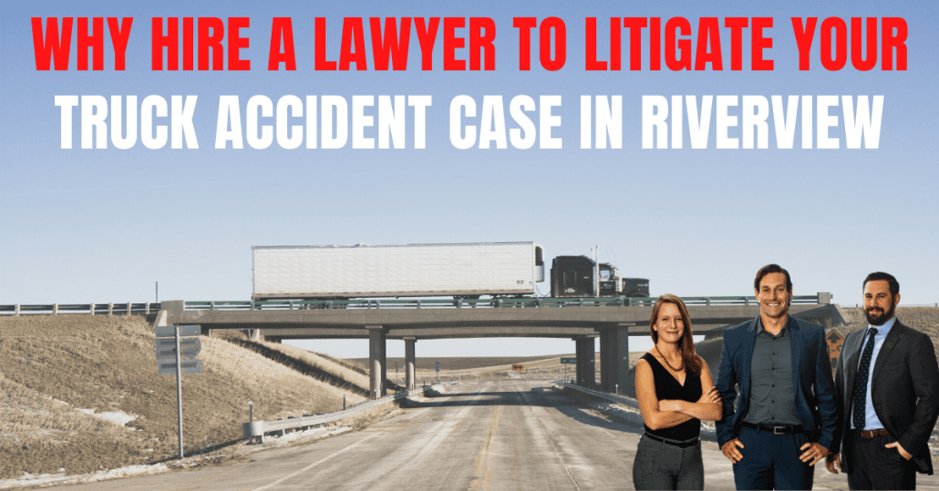 Truck accident lawyers in Riverview