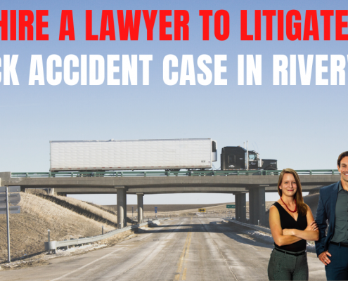 Why Hire a Lawyer to Litigate Your Truck Accident Case in Riverview
